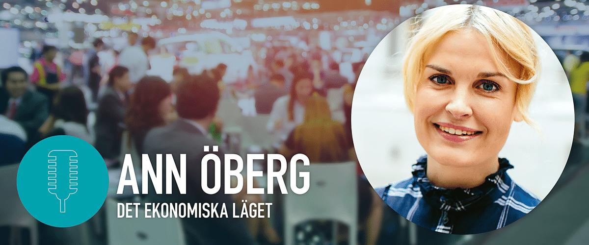 Ann Öberg, Handelsbanken - Det ekonomiska läget