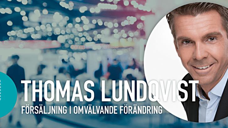 Thomas Lundqvist föreläsare på Nacka Företagarträff – Försäljning i omvälvande förändring