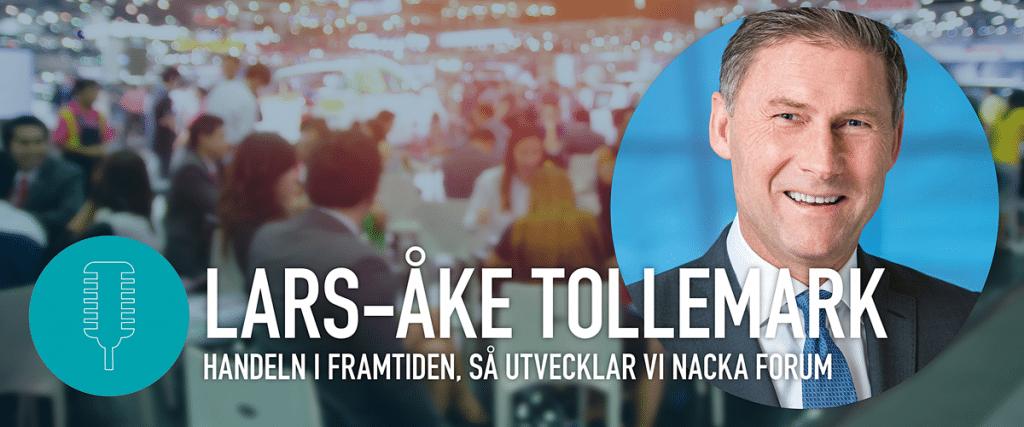 Lars-Åke Tollemark på Nacka Företagarträff – Handeln i Framtiden, Så utvecklar vi Nacka Forum
